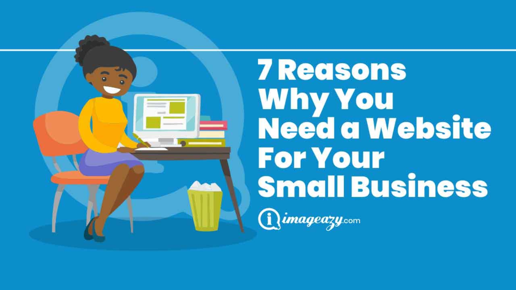 7 reasons you need a website for your small business